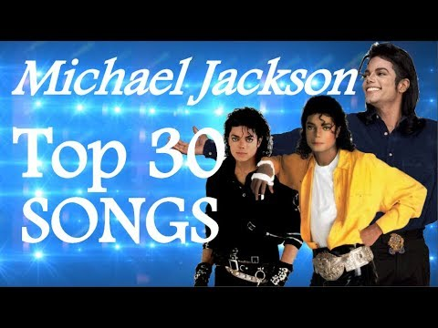 Top 30 Michael Jackson Songs (Based On Popularity)