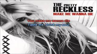 The Pretty Reckless - Make Me Wanna Die karaoke com back vocal
