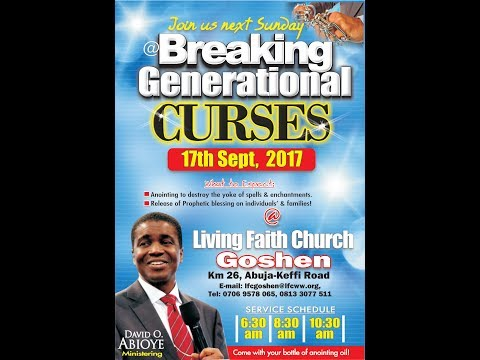 BREAKING GENERATIONAL CURSES: Sunday 1st Service; September 17, 2017