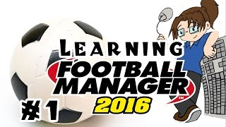Twitch teaches Quill how to play Football Manager 2016 - Part 1