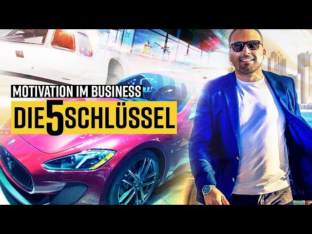 MOTIVATION im BUSINESS - Die 5 SCHLÜSSEL
