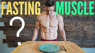 Fasting: Can You Build Muscle or Do You Lose it?