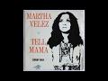 Martha Velez-Tell Mama 1969 7