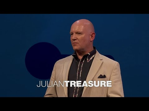How to speak so that people want to listen | Julian Treasure (TED Talk Summary)