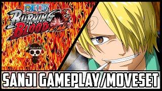 One Piece Burning Blood Sanji Gameplay/Moveset|Burning Blood Sanji Moveset/Gameplay
