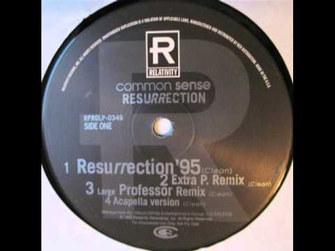 Common Sense - Resurrection (Extra P Remix) (1995)