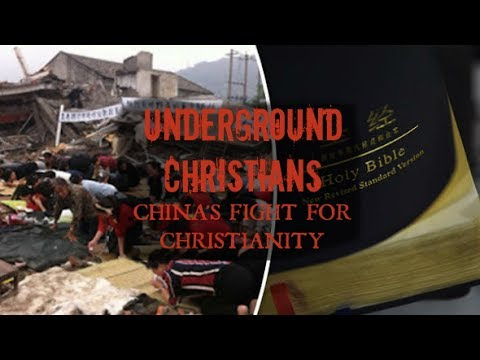 UNDERGROUND CHRISTIANS: China's Fight for Faith