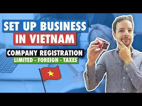 Set up a Business in Vietnam : Company registration for foreigner