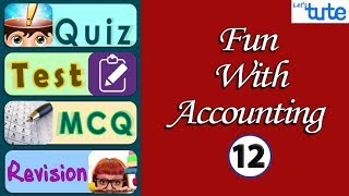 Profit Sharing Ratio | Accounting Test Time #12 | LetsTute Accountancy
