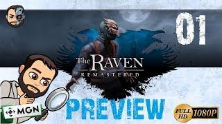PREVIEW Y PRIMERAS IMPRESIONES REMASTERIZADAS #1 - The Raven Remastered - 1080p Gameplay en ESPAÑOL