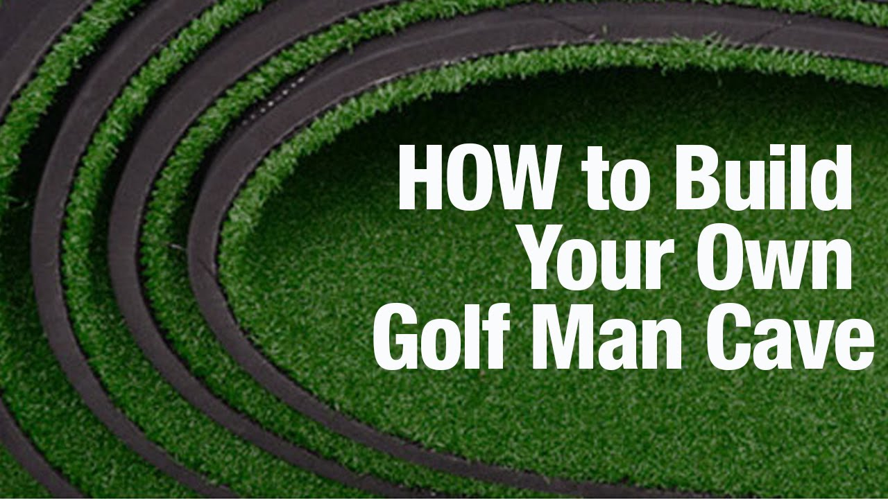 How To Build Your Own Golf Man Cave So You Can Break 80