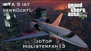 GTA ist verrückt! #8 | jdTop, Holisterfan 13