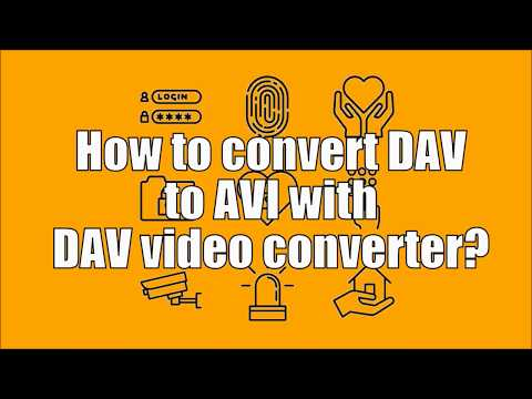How to convert DAV to AVI?