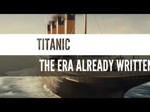 TITANIC-end was already said/HISTORY BEYOND