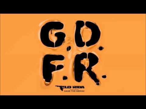 G.D.F.R. Feat. Sage The Gemini (K Theory Remix)[Clean Version] - Flo Rida