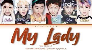 EXO-K (엑소케이) - 'My Lady' Lyrics (Color Coded_Han_Rom_Eng)