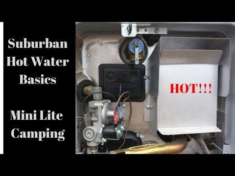 """Hot water basics 101"" in your camper.  Suburban SW6 DEL Rockwood 2109s Mini Lite"