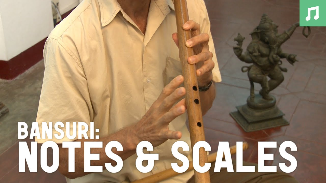 Bansuri: The Notes