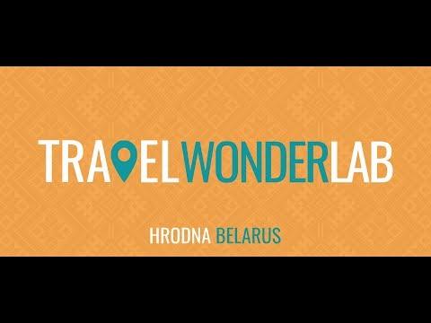 TRAVEL WONDER LAB Hrodna/Belarus (Grodno, Gardinas, Гродно) SOON