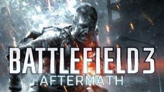 Battlefield 3 aftermath - Gameplay - PC