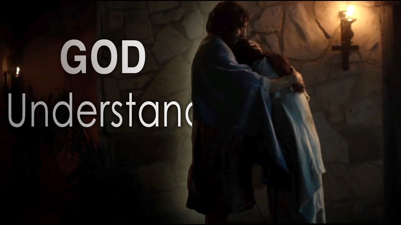God Understands Your Struggle...A Message Every Believer Should See