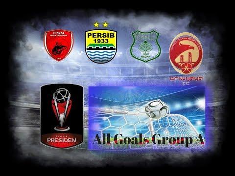 Full All Goals Group A Piala Presiden 2018