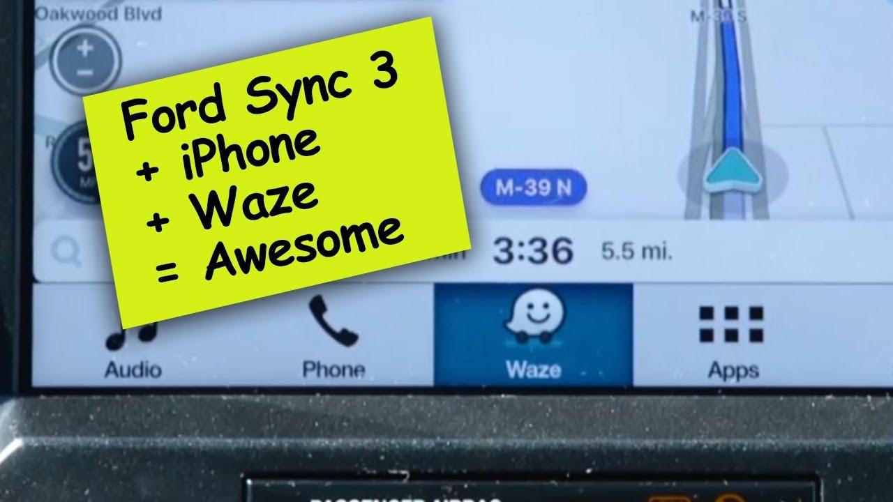 Ford Sync 3 Waze App iOS Integration