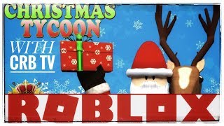 ROBLOX CHRISTMAS TYCOON | TIS' THE SEASON | ALMOST CHRISTMAS TIME