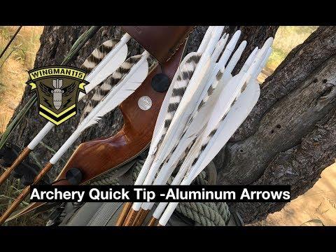 Archery Quick Tip - Aluminum Arrows