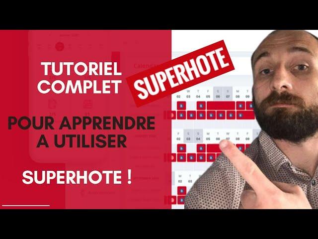 [TUTORIEL COMPLET] -  Comment utiliser le Channel Manager SUPERHOTE  ?