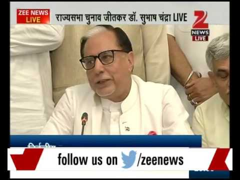 Dr Subhash Chandra elected to Upper House, thanks BJP for his grand success