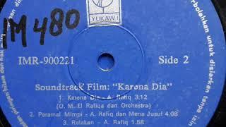 Karena Dia - A Rafiq, OM El Rafiqa & orchestra