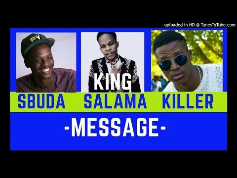 King Salama - Message ft Sbuda x Killer | NEW HIT 2018 |