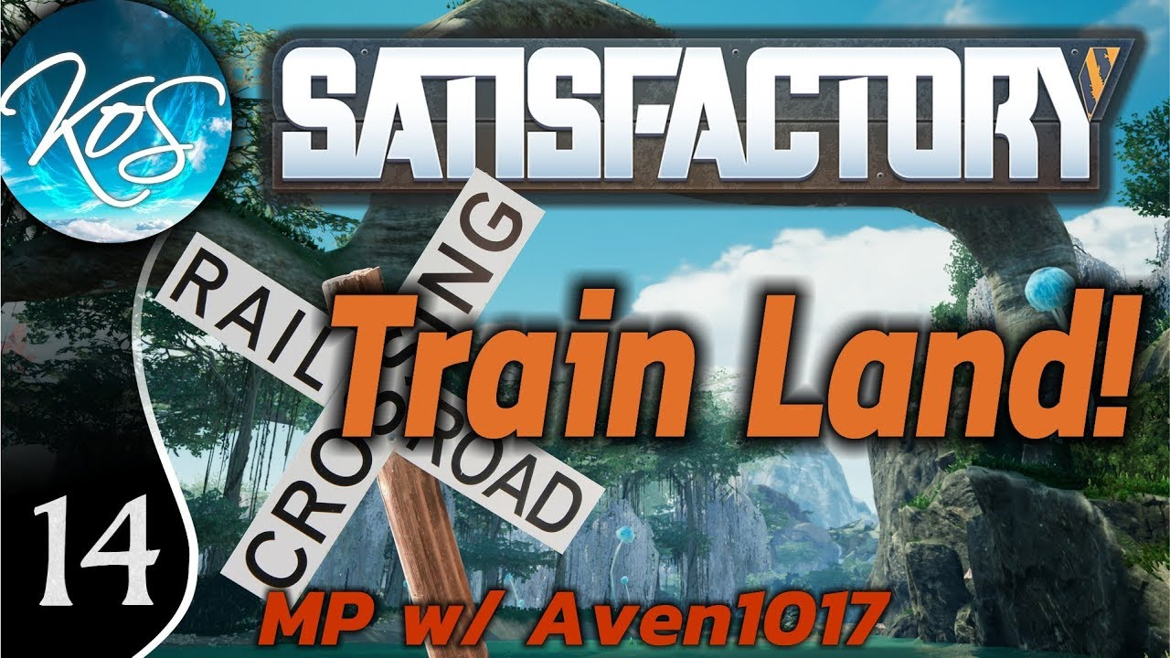 Satisfactory Ep 14: CRATES - Train Land! MP w/ Aven1017 - Let's Play,  Gameplay