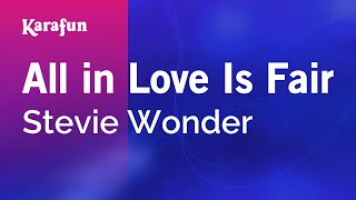 Karaoke All In Love Is Fair - Stevie Wonder *