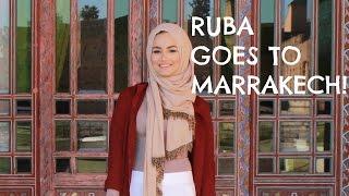 RUBA GOES TO MARRAKECH!