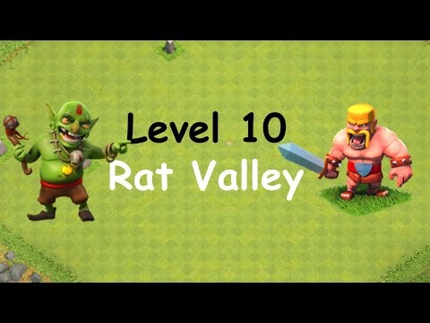 Clash of Clans - Single Player Campaign Walkthrough - Level 10 - Rat Valley 2018