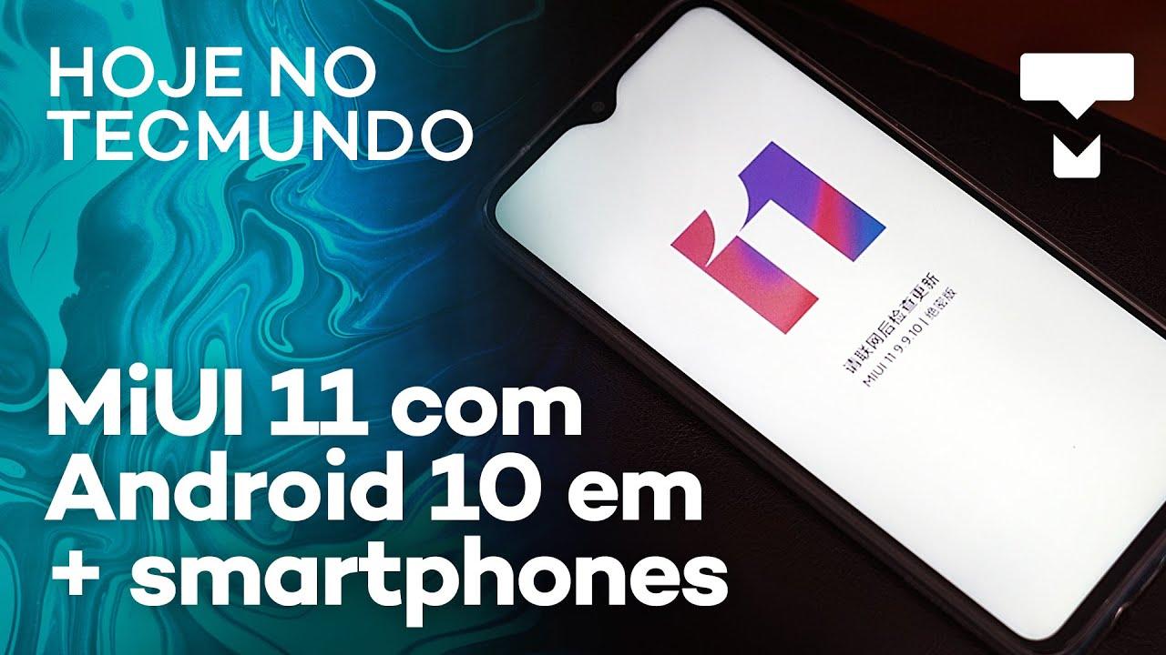 Galaxy Fold no Brasil, Android 10 em mais celulares Xiaomi – Hoje no TecMundo