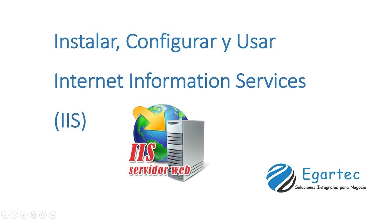 Instalar, Configurar y Usar Internet Information Services ...