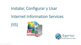 Instalar, Configurar y Usar Internet Information Services [Guía Paso a Paso]