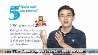 [TGM Training - VTC4] - Kỹ năng sống số 44: 5 ngôn ngữ yêu thương - Phần 1