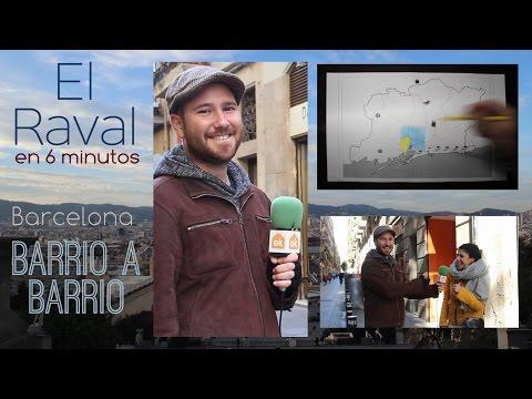 El Raval en 6 minutos - Barcelona Barrio a Barrio