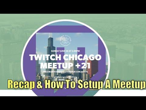 Twitch Chicago Meetup/How To Setup Meetup | UGR Gaming