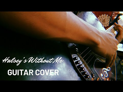 halsey without me | guitar cover