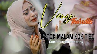 Ratok malam kok tibo - Vany Thursdila (Official Music Video)