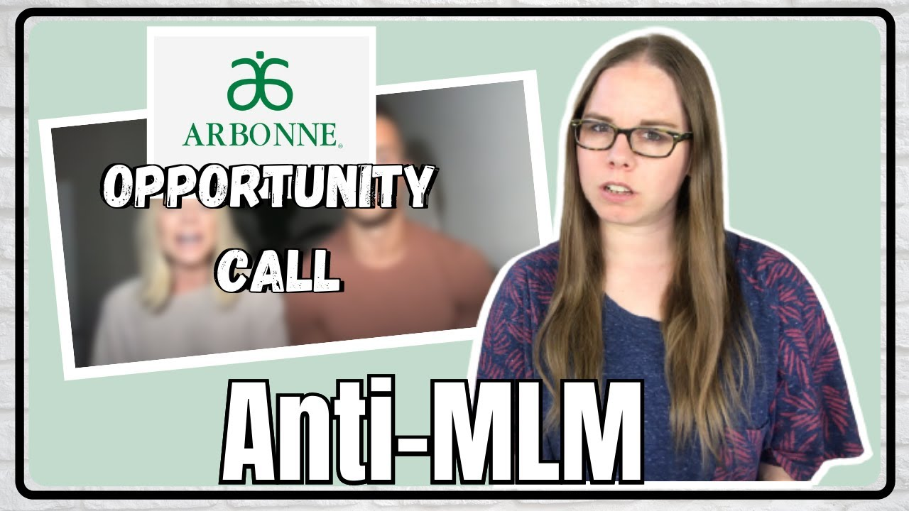 """Arbonne Opportunity Video Is NOT As """"Inspirational"""" As They Want You To Believe It Is   Anti-MLM"""
