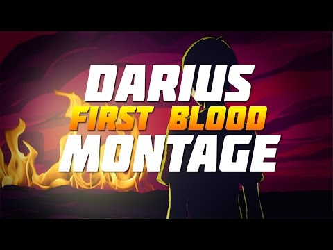 Darius First Blood Montage - Ignite Cheese