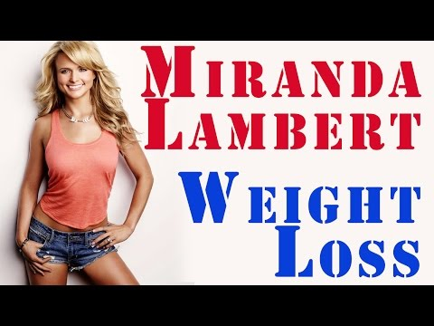 Miranda Lambert Weight Loss | How You Can Too