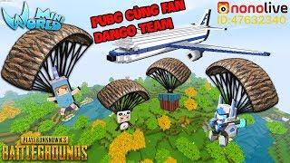MINI WORLD*GUMBALL PUBG CÙNG FAN DANGO TEAM PHIÊN BẢN MINI WORLD*GUMBALL MINI WOLRD