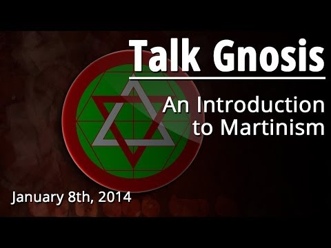 [Talk Gnosis] An Introduction to Martinism